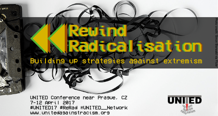 Rewind Radicalisation – Building up Strategies Against Extremism